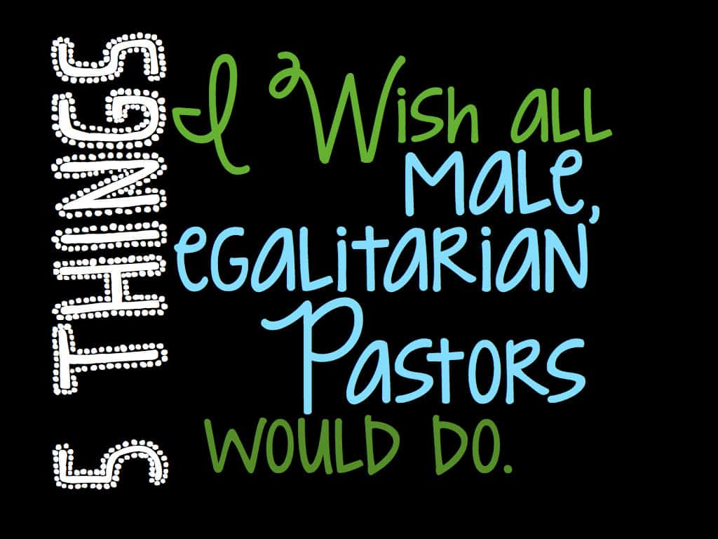 5 things male egalitarian pastors should do