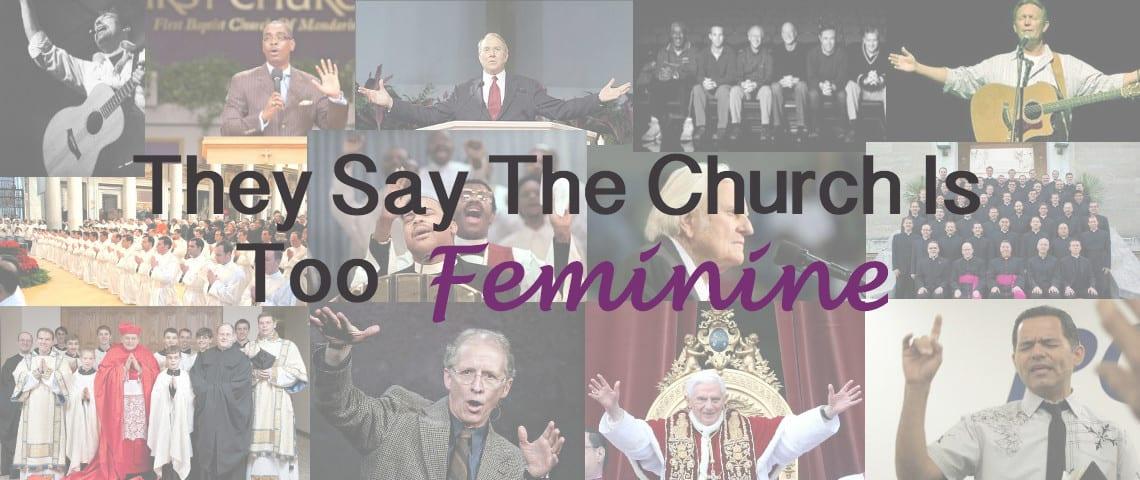 Church is Too Feminine