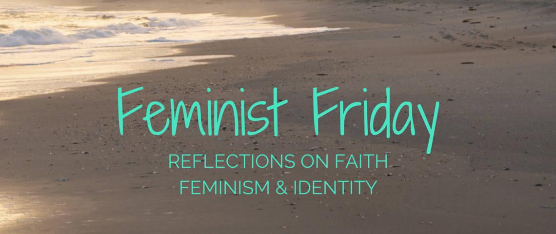 Feminist Friday3