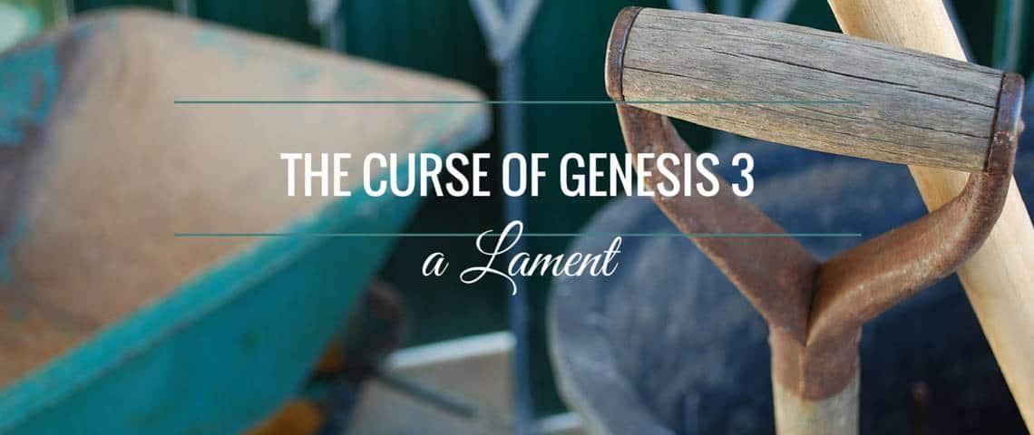 Genesis 3 Lament SL