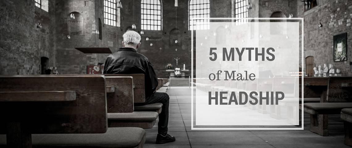 5 Myths of Male Headship