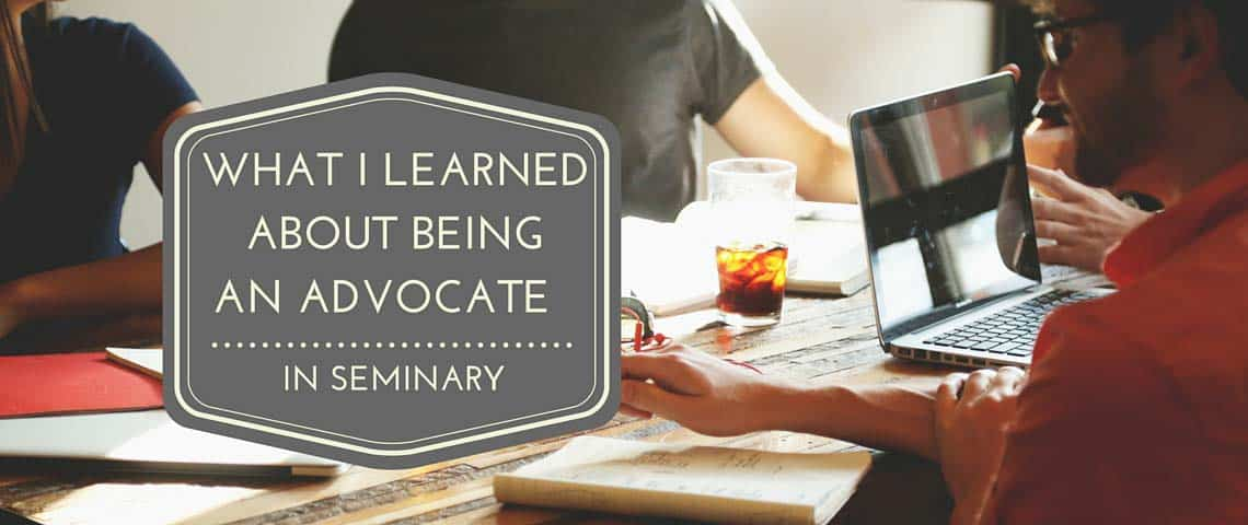 What I Learned about Being an Advocate for Women in Seminary