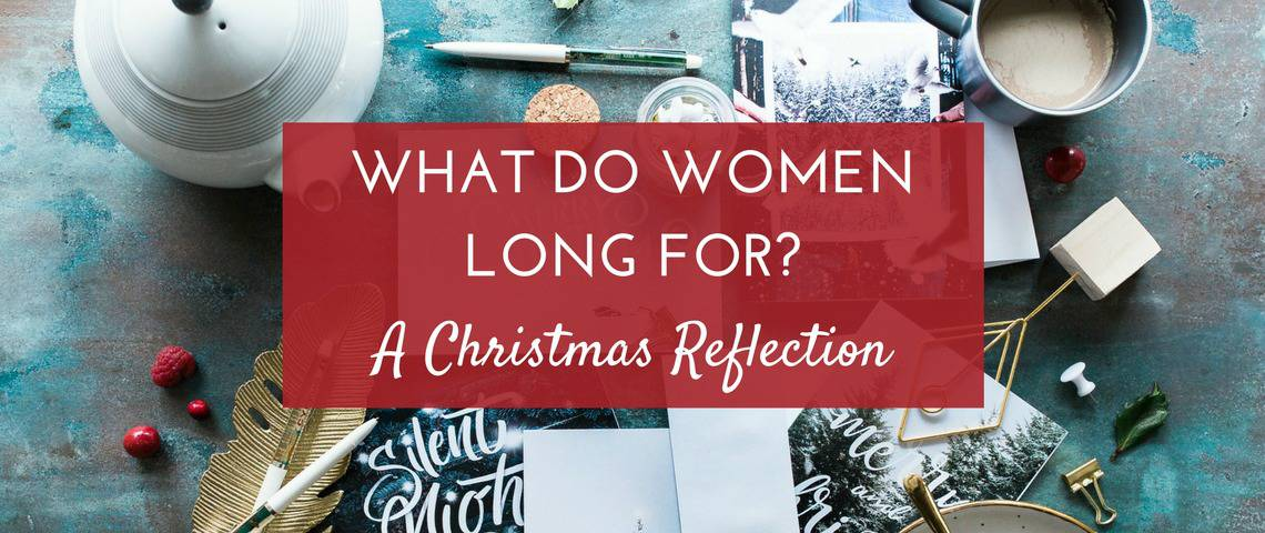 What do women long for at Christmas