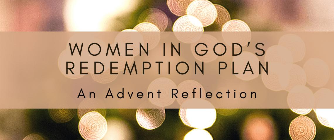 Women in God's Redemption Plan