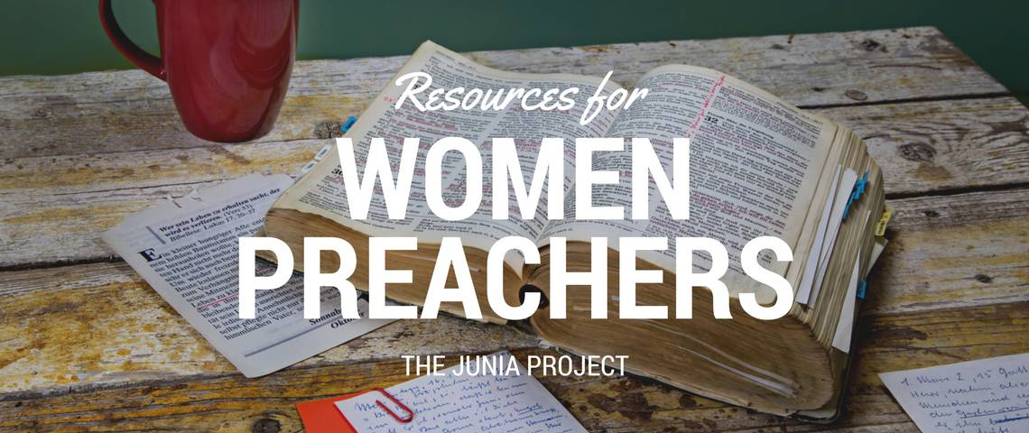 Resources for Women Preachers The Junia Project