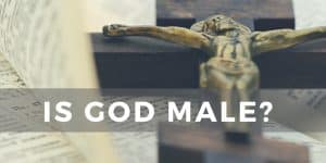 Is God Male?