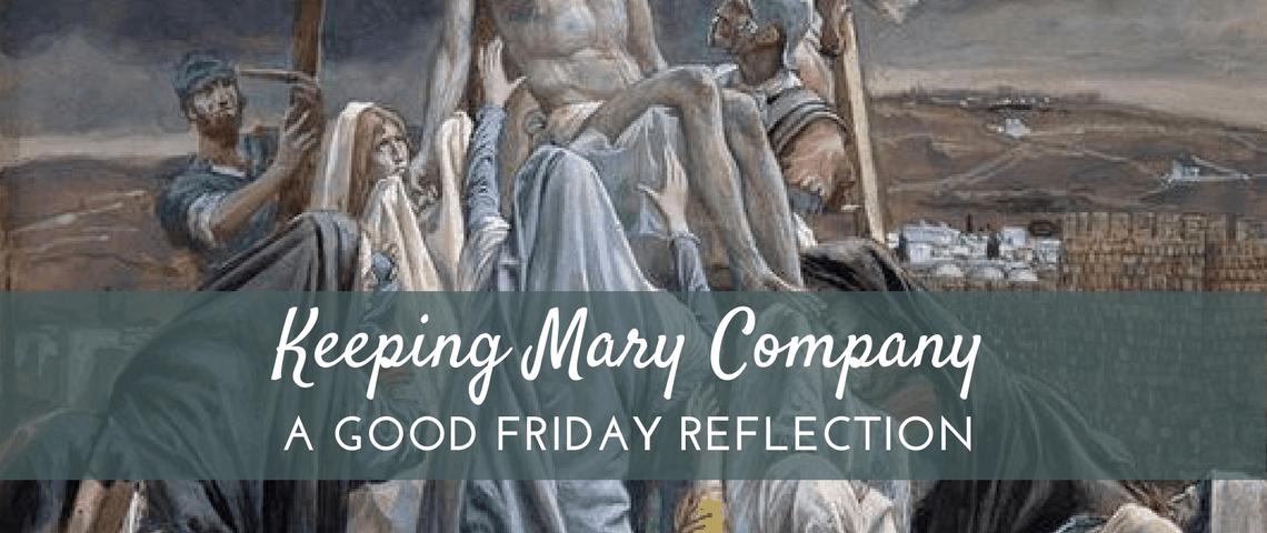 Keeping Mary Company (1)