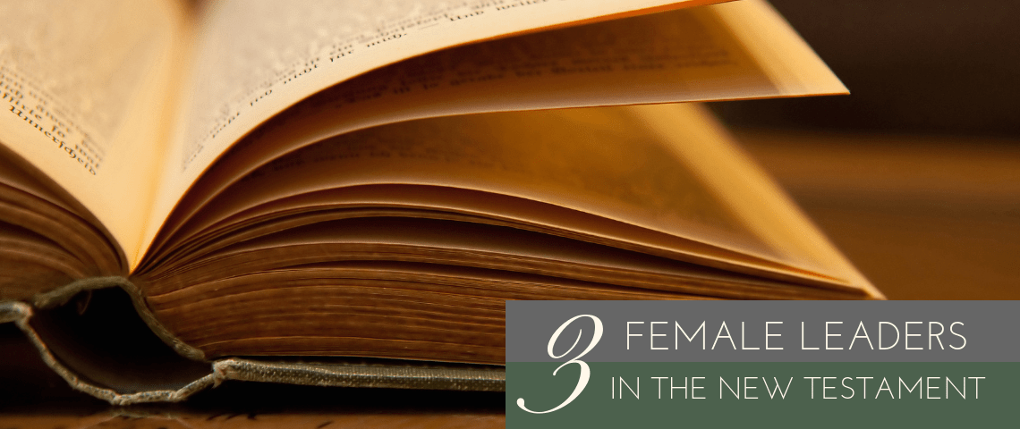 3 Female Leaders in the New Testament (2)