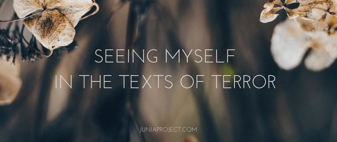 Seeing MyselfIn the texts of terror